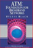 ATM : Foundation for Broadband Networks, Black, Ulysses D., 013297178X