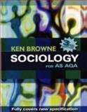 Sociology for AS AQA, Browne, Ken, 0745641784