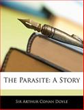 The Parasite, Arthur Conan Doyle, 1141541785