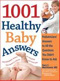 1001 Healthy Baby Answers, Gary Morchower and Gary C. Morchower, 1402211783