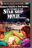 "Mystery of the ""Star Ship"" Movie, M. Masters, 156239178X"