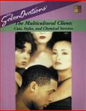 The Multicultural Client : Cuts, Styles and Chemical Services, Wurdinger, Victoria, 1562531786