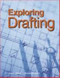 Exploring Drafting, John R. Walker and Bernard D. Mathis, 159070178X