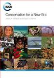 Conservation for a New Era, McNeely, Jeffrey A. and Mainka, Susan A., 2831711789