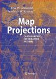 Map Projections : Cartographic Information Systems, Grafarend, Erik W. and Krumm, Friedrich W., 3642071783