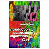 Introduction to Data Structures and Algorithms with C++, Rowe, Glenn, 0135791782