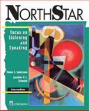 NorthStar : Focus on Listening and Speaking, Solarzano, Helen and Schmidt, Jennifer, 0201571781