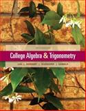 College Algebra and Trigonometry, Lial, Margaret L. and Daniels, Callie J., 0321671783