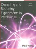 Designing and Reporting Experiments in Psychology, Harris, Peter, 0335221785