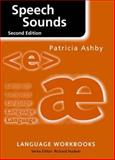 Speech Sounds, Patricia Ashby, 0415341787