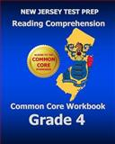 NEW JERSEY TEST PREP Reading Comprehension Common Core Workbook Grade 4, Test Master Test Master Press New Jersey, 1500451789