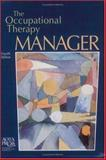 The Occupational Therapy Manager 4th Edition
