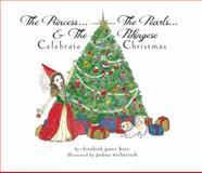 The Princess, the Pearls and the Pekingese, Elizabeth Jamie Katz, 1932021787