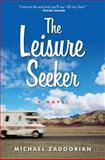 The Leisure Seeker, Michael Zadoorian, 0061671789