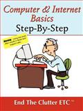Computer and Internet Basics Step-by-Step, End the Clutter ETC, 074142178X