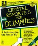 Crystal Reports 6 for Dummies, Douglas J. Wolf, 076450178X