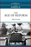 The Age of Reform, 1890-1920, , 0816071780