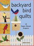 Backyard Bird Quilts, Jodie Davis, 089689178X