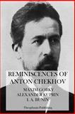 Reminiscences of Anton Chekhov, Maxim Gorky and Alexander Kuprin, 1475011784