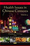 Health Issues in Chinese Contexts, Volume 4, , 1608761789