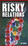 Risky Relations : Family, Kinship and the New Genetics, Featherstone, Katie and Atkinson, Paul, 1845201787