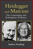 Heidegger and Marcuse, Andrew Feenberg, 0415941784
