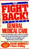 Fight Back Guide to General Medical Care, David Horowitz, 0440211786