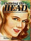 Drawing the Head, Walter T. Foster, 0486471780