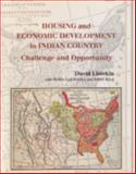 Housing and Economic Development in Indian Country : Challenge and Opportunity, Listokin, David and Leichenko, Robin, 0882851780