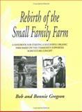 Rebirth of the Small Family Farm, Bob and Bonnie Gregson, 0911311785
