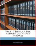 Variété, Wiener Verlag, 114120178X