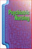 Psychiatric Nursing, Stein, Alice M. and Delmar Learning Staff, 1401811787