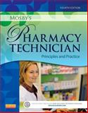 Mosby's Pharmacy Technician : Principles and Practice, Elsevier, 1455751782
