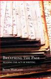 Breathing the Page, Betsy Warland, 1897151780