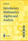 Introductory Mathematics : Algebra and Analysis, Smith, Geoff, 3540761780