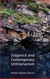 Sidgwick and Contemporary Utilitarianism, Nakano-Okuno, Mariko, 023032178X