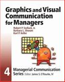 Graphics and Visual Communication for Managers, O'Rourke, James and Sedlack, Robert P., Jr., 0324161786