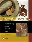 Earthen Pigments, Sandy Webster, 0764341782