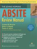 The Johns Hopkins ABSITE Review Manual, , 0781791782