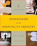 Supervision in the Hospitality Industry, Walker, John R. and Miller, Jack E., 1118071786