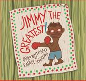 Jimmy the Greatest!, Jairo Buitrago, 1554981786