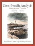 Cost-Benefit Analysis : Concepts and Practice, Boardman, Anthony and Greenberg, David H., 0130871788