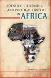 Identity, Citizenship, and Political Conflict in Africa, Keller, Edmond J., 0253011787