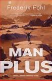 Man Plus, Frederik Pohl, 0765321785