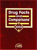 Drug Facts and Comparisons 2004, Facts and Comparisons Editorial Board, 157439178X