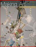 Making Art: Form and Meaning, Barrett, Terry, 0072521783