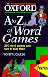 The Oxford A to Z of Word Games, Tony Augarde, 0198661789