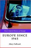 Europe since 1945, , 0198731787