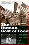 The Human Cost of Food : Farmworkers' Lives, Labor, and Advocacy, , 0292781784