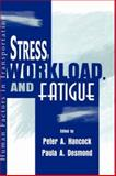 Stress, Workload and Fatigue, , 0805831789